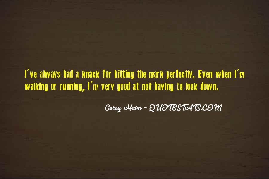 Always Look Down Quotes #1540702