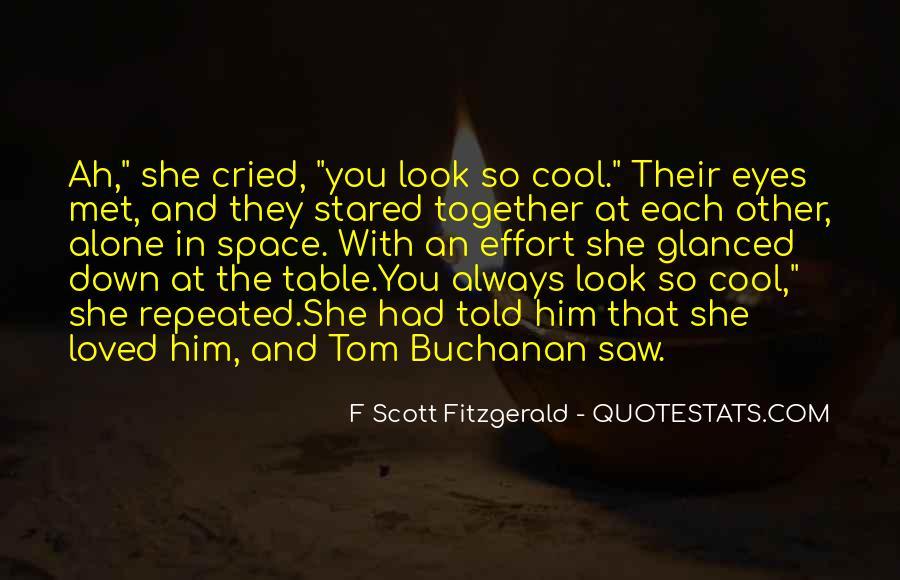Always Look Down Quotes #1567132