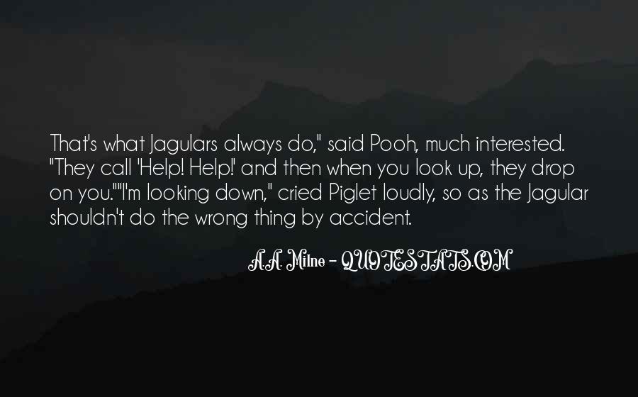 Always Look Down Quotes #1720415