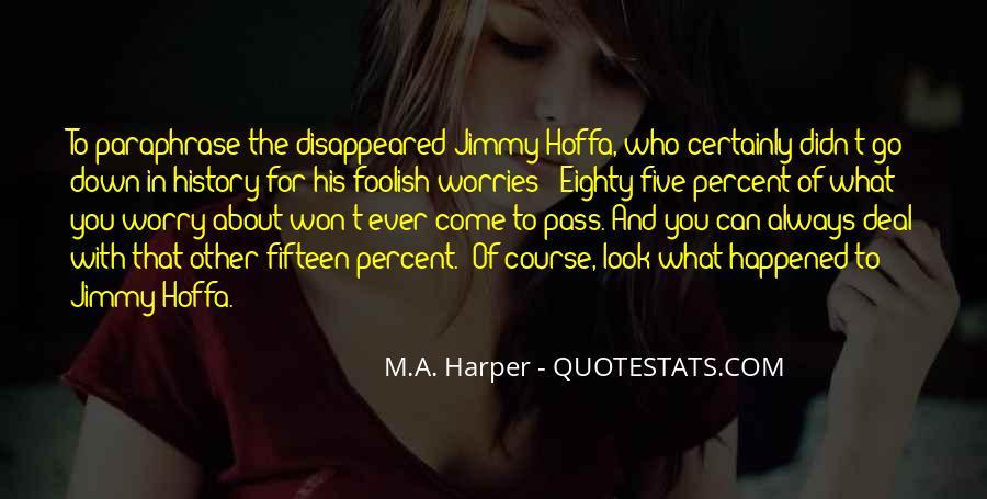 Always Look Down Quotes #1736510