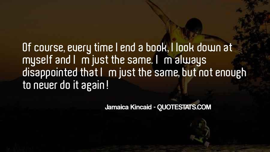 Always Look Down Quotes #378261