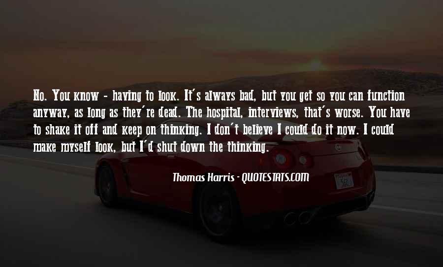 Always Look Down Quotes #670899