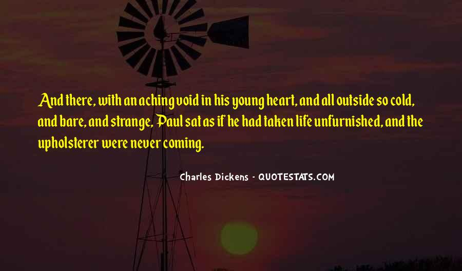 Quotes About My Heart Aching #1045092