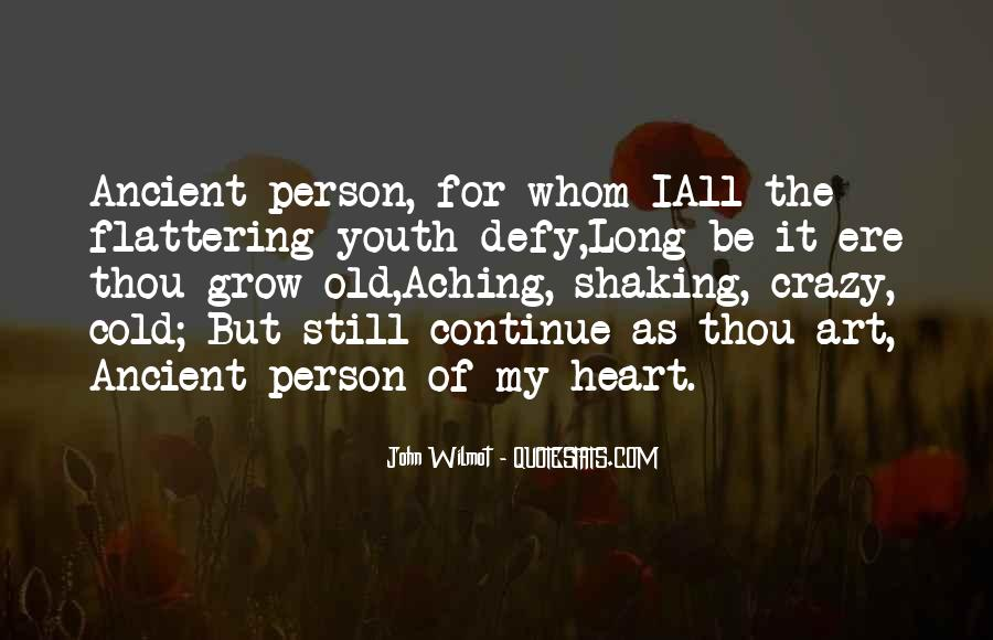 Quotes About My Heart Aching #1092325