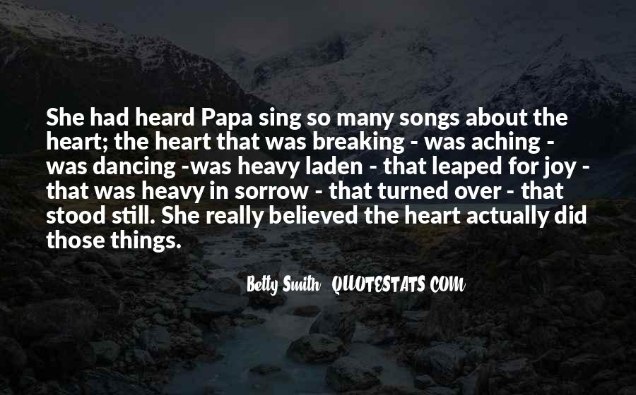 Quotes About My Heart Aching #1132365