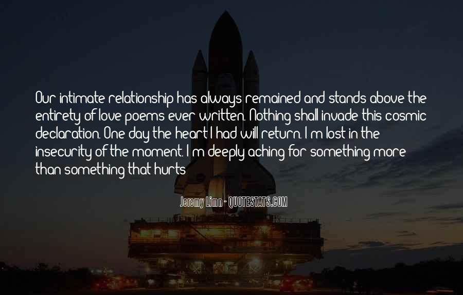 Quotes About My Heart Aching #1153565