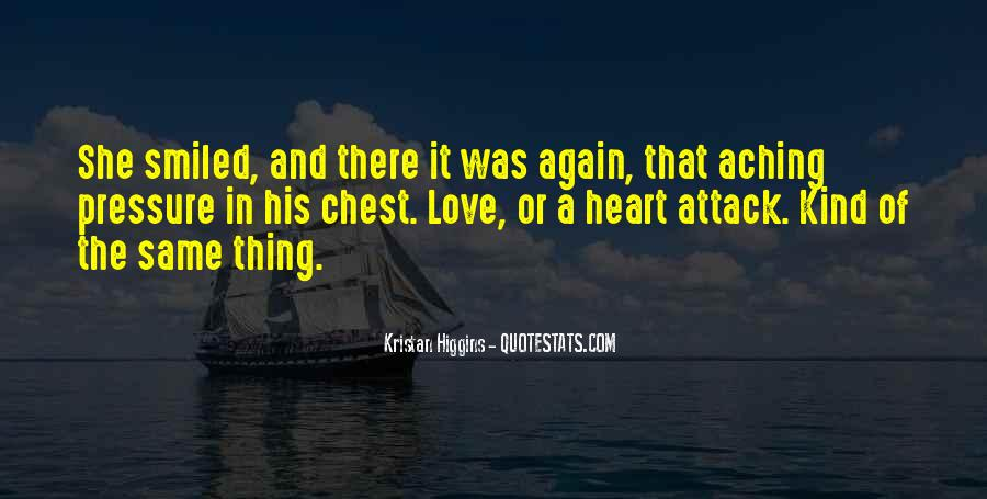 Quotes About My Heart Aching #1206648