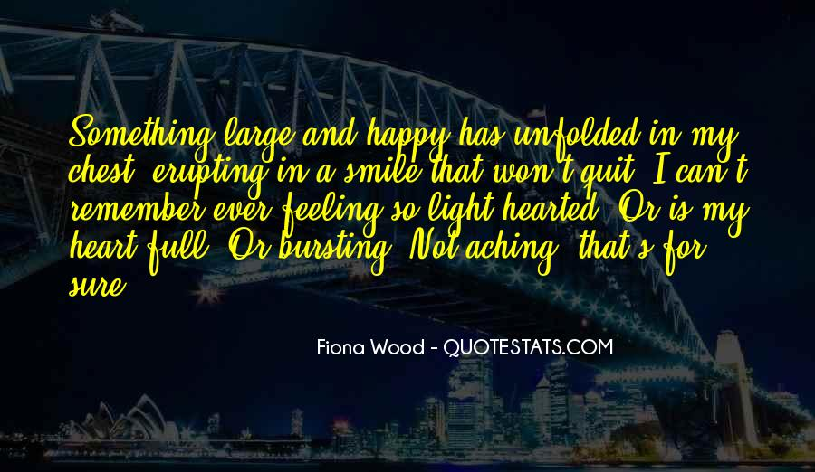 Quotes About My Heart Aching #1400182