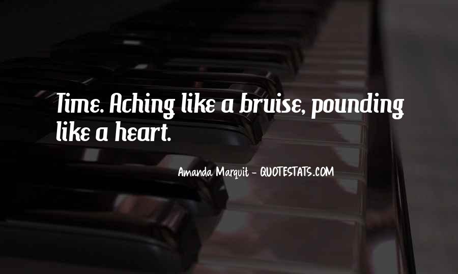 Quotes About My Heart Aching #1415117