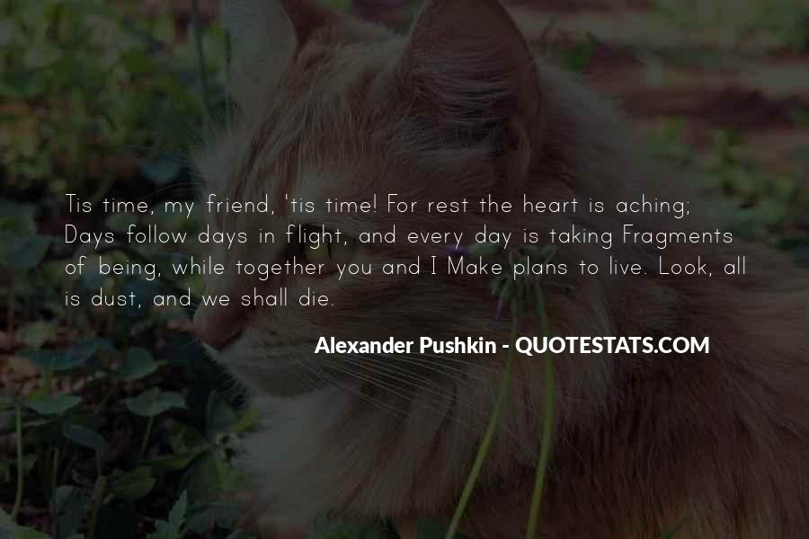 Quotes About My Heart Aching #1427069