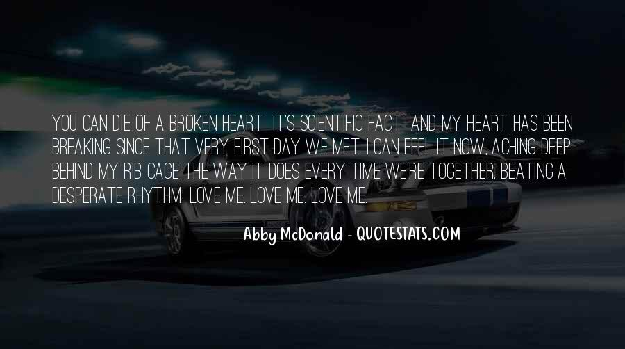 Quotes About My Heart Aching #1523131