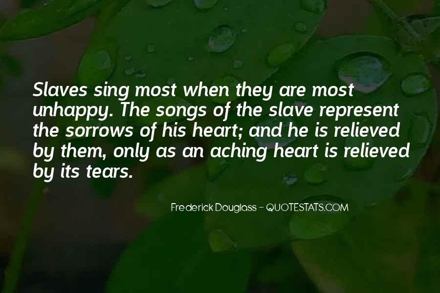 Quotes About My Heart Aching #187955