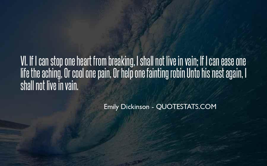 Quotes About My Heart Aching #313033