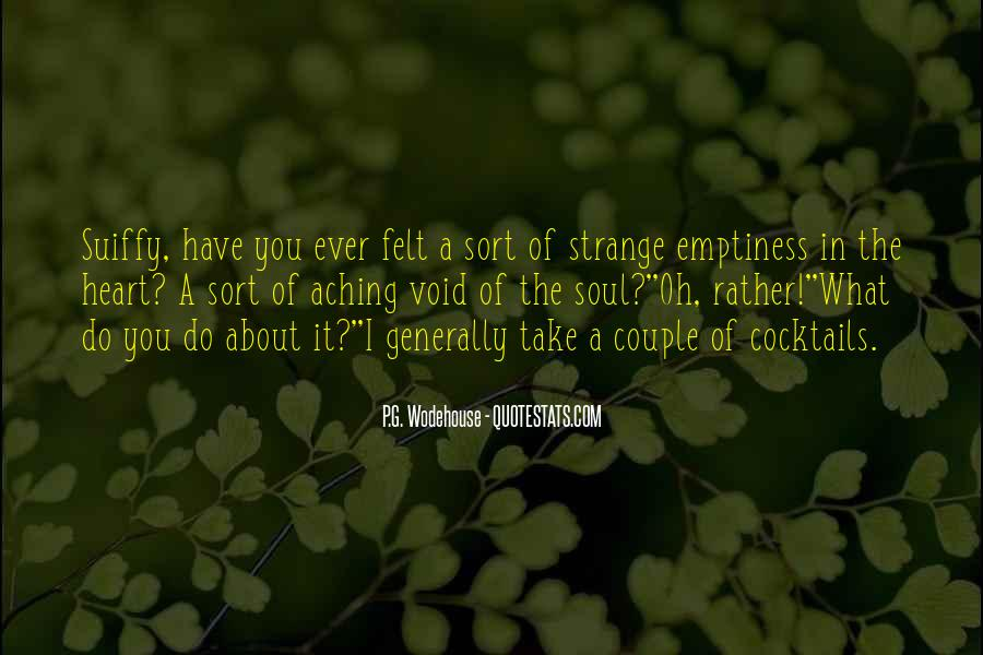 Quotes About My Heart Aching #323440