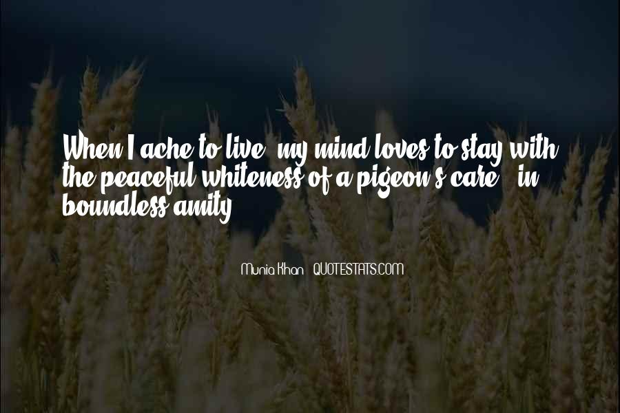 Quotes About My Heart Aching #46833