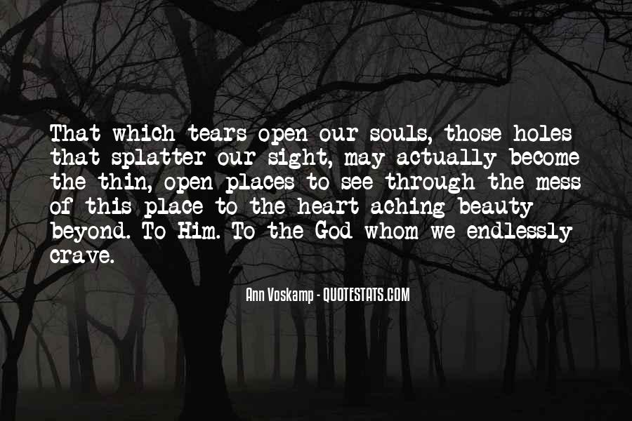 Quotes About My Heart Aching #538495