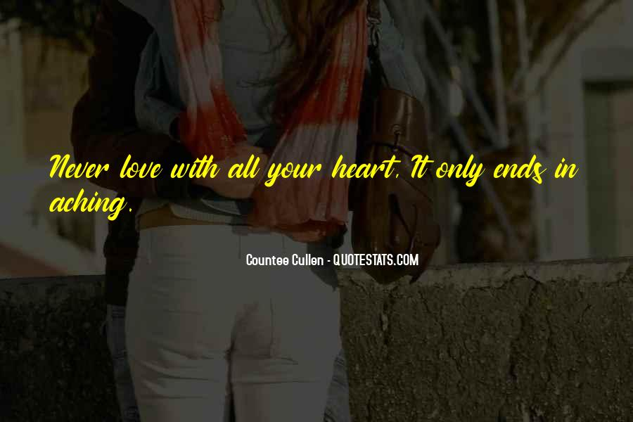 Quotes About My Heart Aching #609764