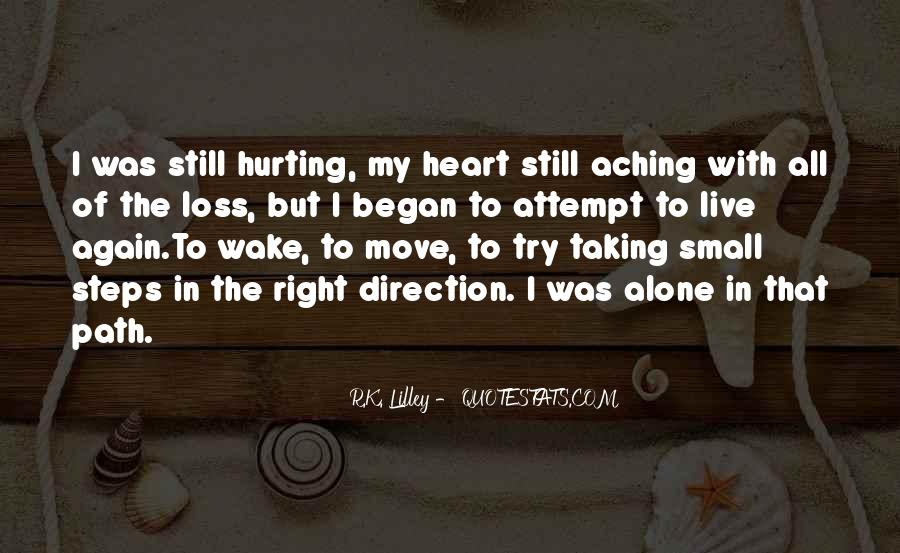 Quotes About My Heart Aching #725469