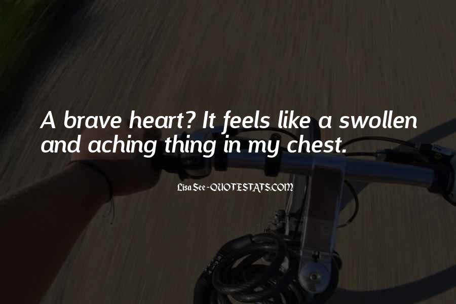 Quotes About My Heart Aching #842675