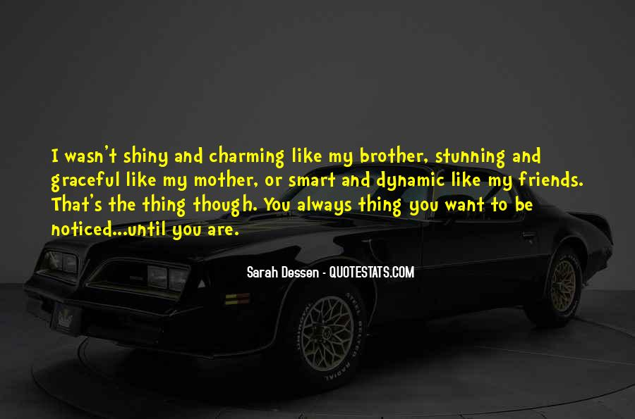 Top 36 Always There For You Brother Quotes: Famous Quotes