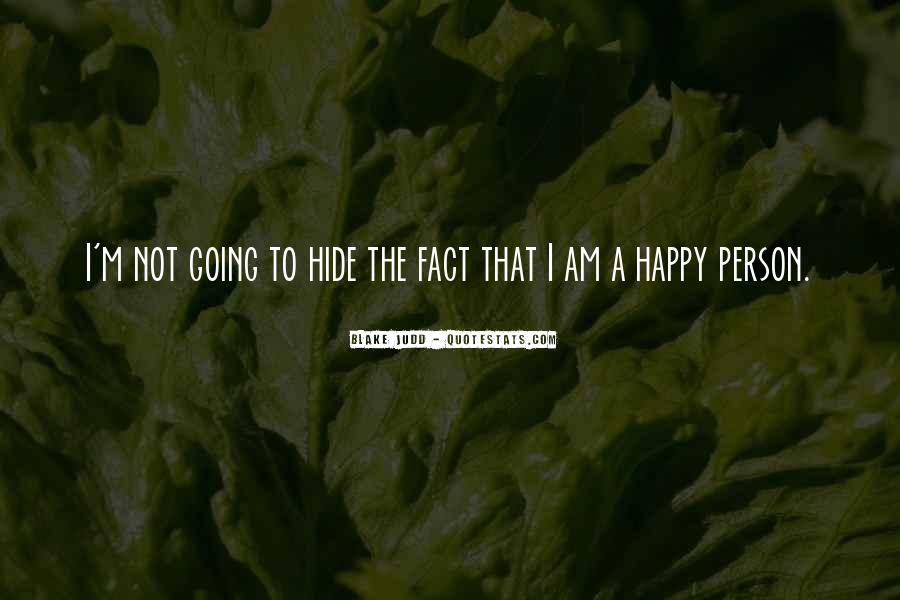 Am A Happy Person Quotes #1706367