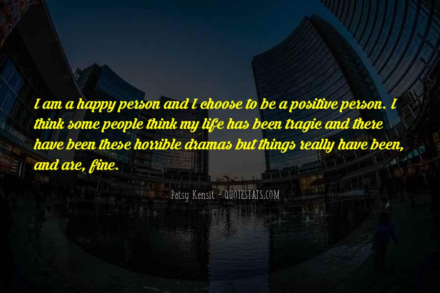 Am A Happy Person Quotes #447650