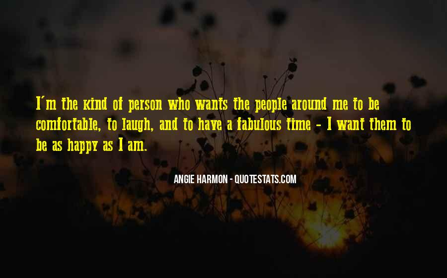 Am A Happy Person Quotes #527040