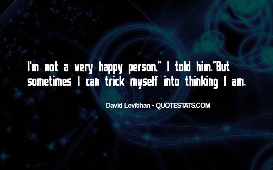 Am A Happy Person Quotes #802021