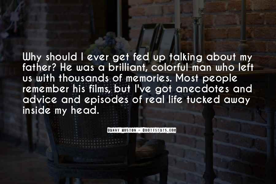 Am Fed Up Life Quotes #403876