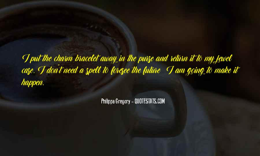 Am Going To Make It Quotes #1358045
