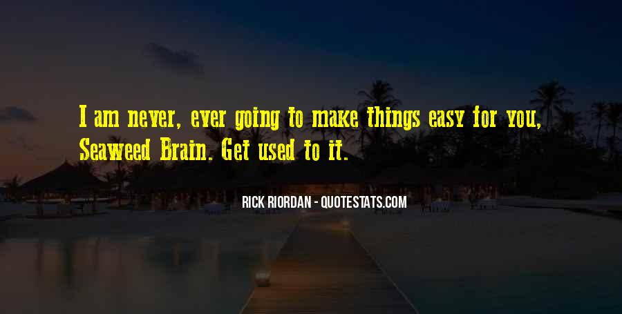 Am Going To Make It Quotes #1791197