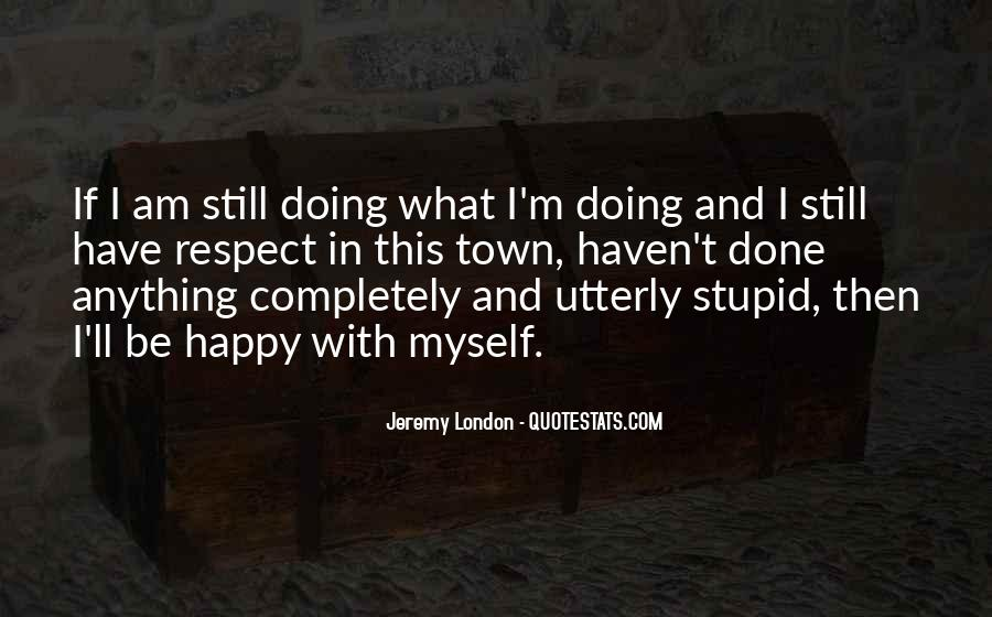 top am happy myself quotes famous quotes sayings about am