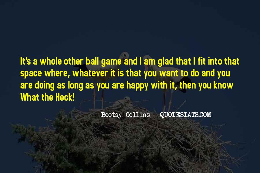 Am Happy With You Quotes #1190438