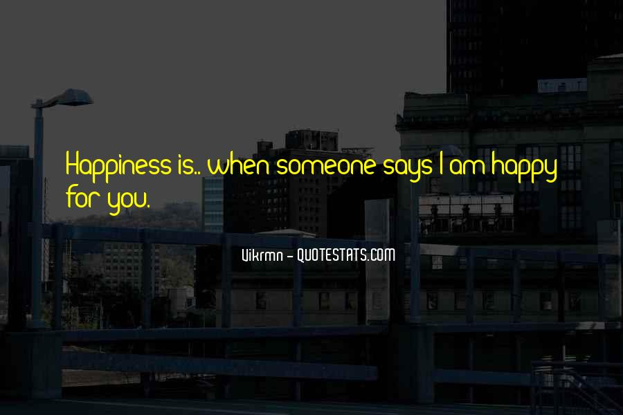 Am Happy With You Quotes #1714384