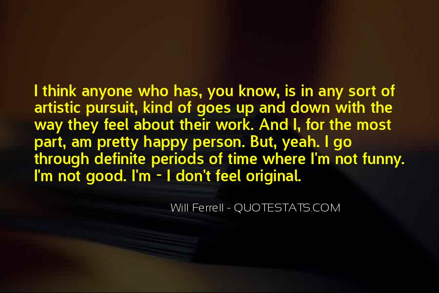 Am Happy With You Quotes #1834898