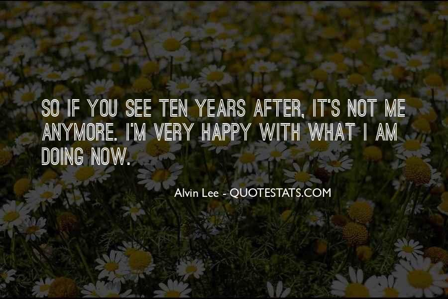Am Happy With You Quotes #422669