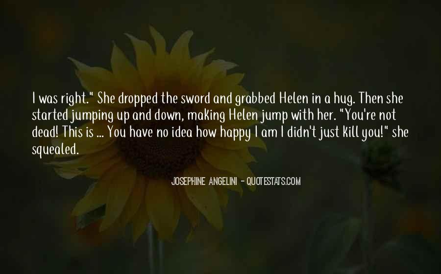Am Happy With You Quotes #898325