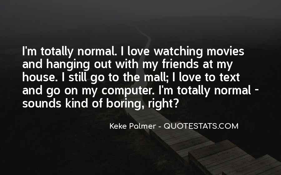 Am Just Watching Quotes #10040