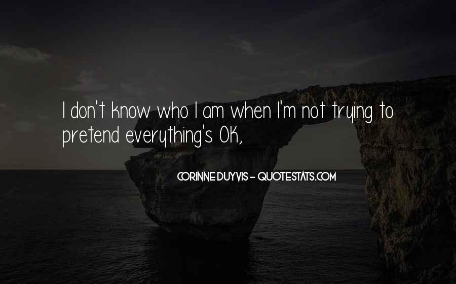 Am Not Ok Quotes #879288