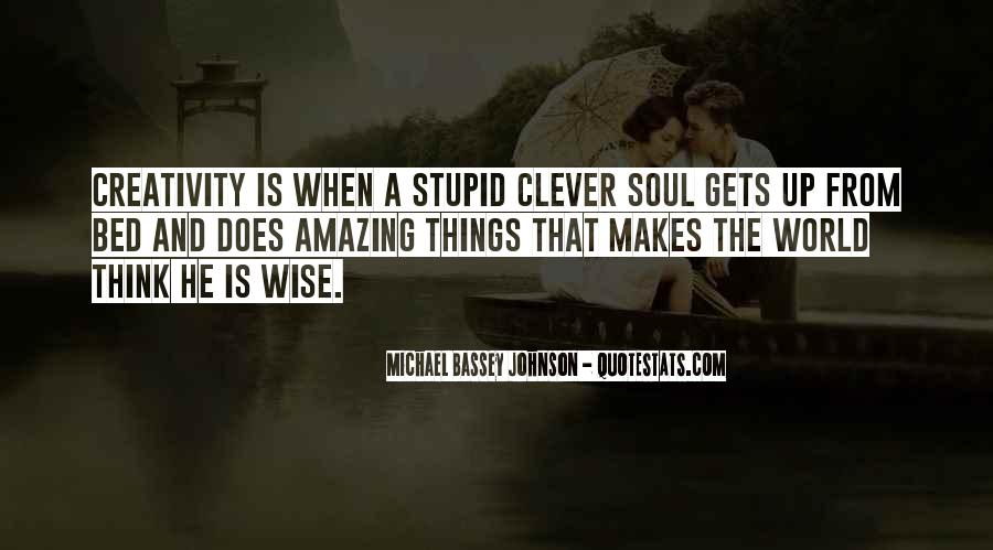 Amazing And Wise Quotes #370777