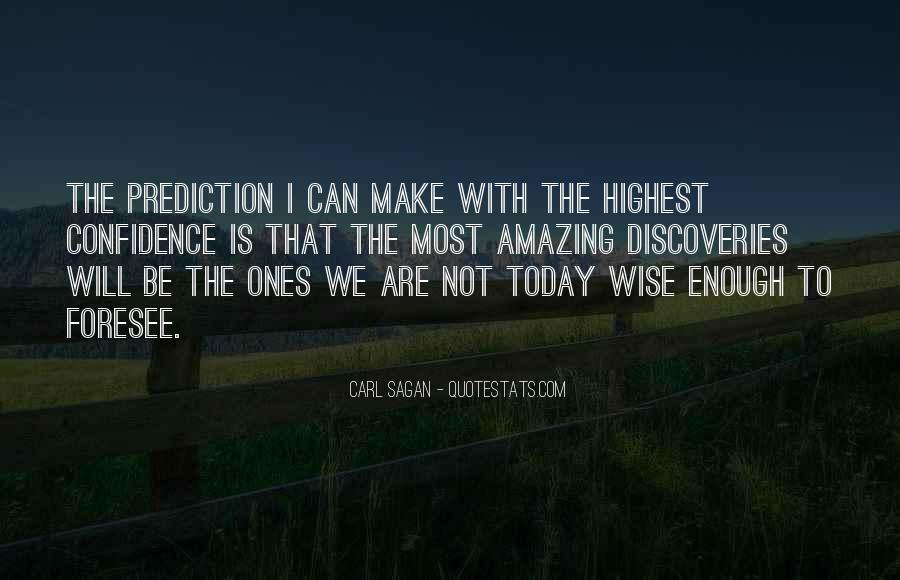 Amazing And Wise Quotes #725777