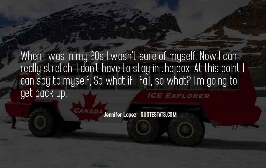 Quotes About My 20s #163360