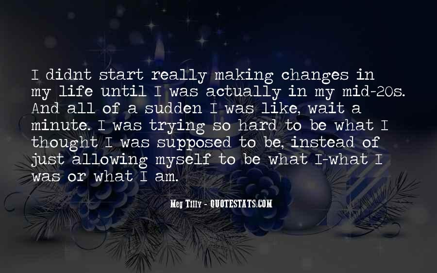 Quotes About My 20s #95114