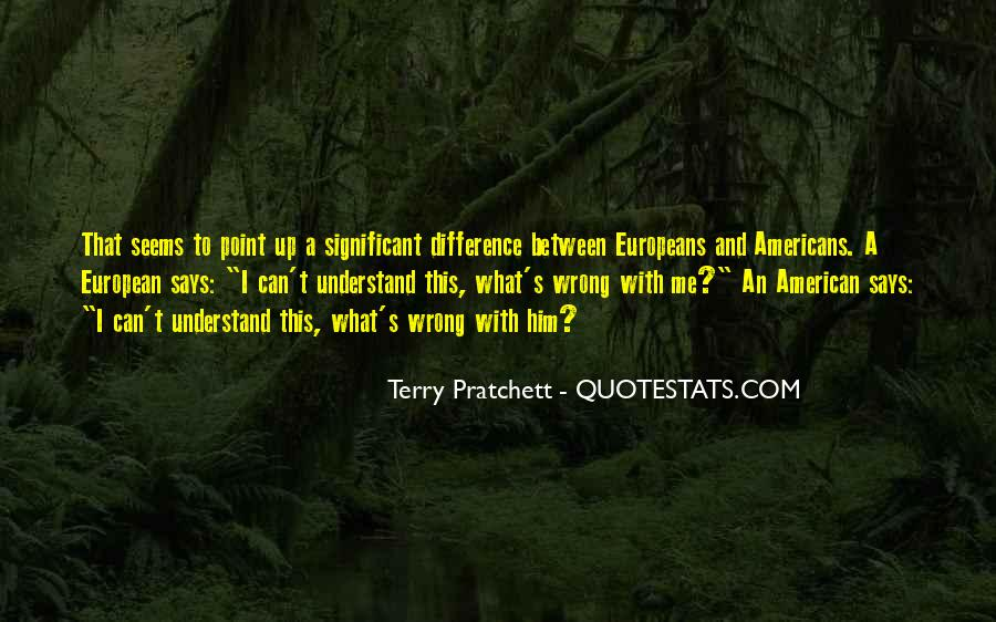 American And European Quotes #365961