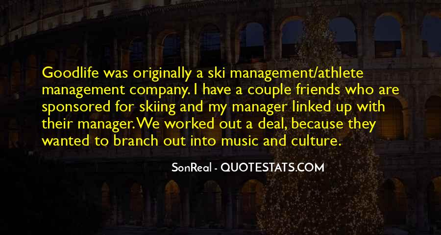 Quotes About Music Management #1279248