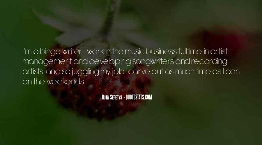 Quotes About Music Management #1403227