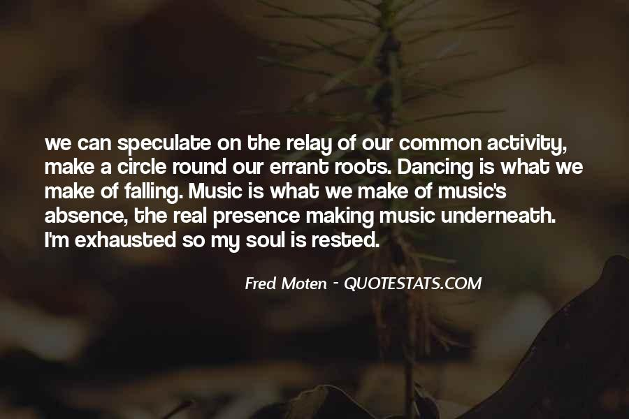Quotes About Music Is My Soul #1117803