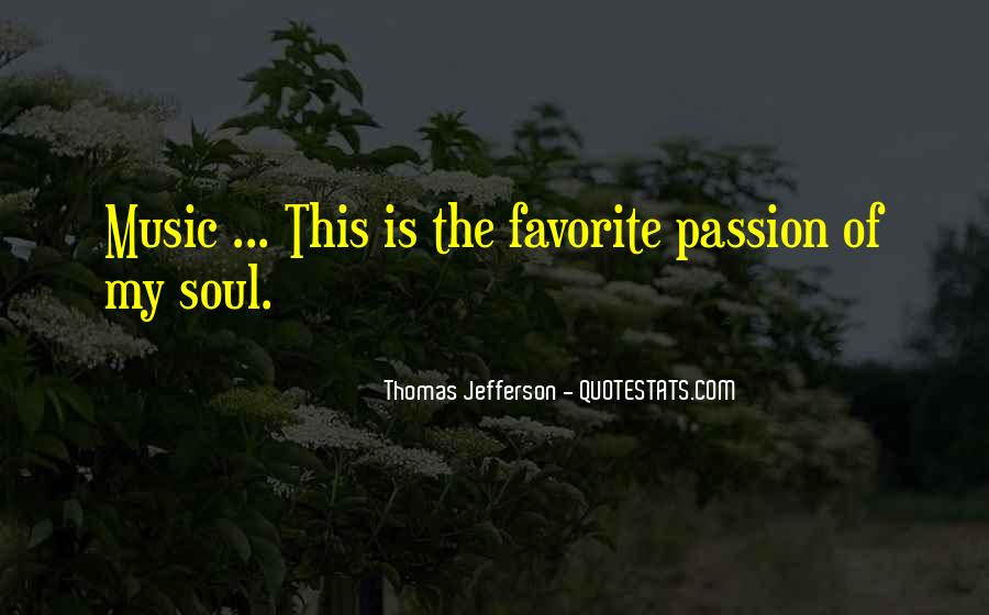Quotes About Music Is My Soul #1339240
