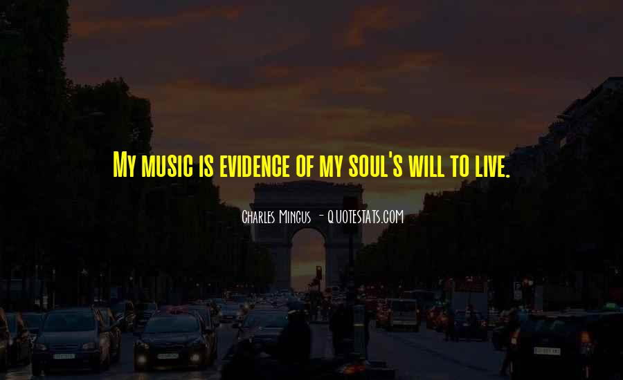 Quotes About Music Is My Soul #1505534