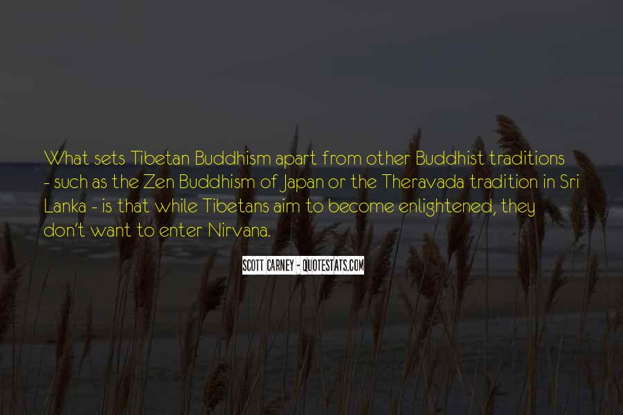 Quotes About Theravada #1420142